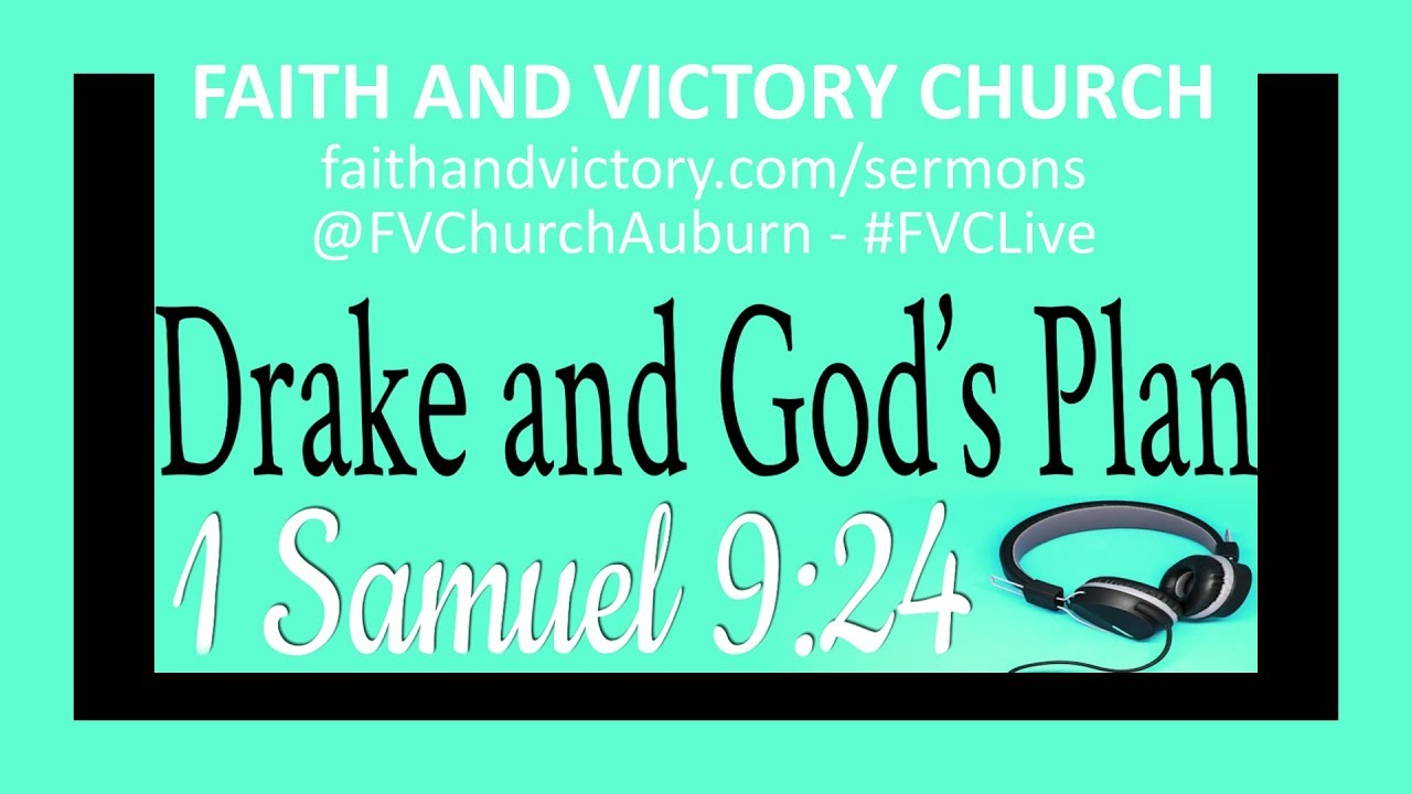 Drake and God's Plan - Faith and Victory Church