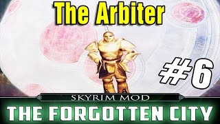Skyrim Mod The Forgotten City Part 6 - The Arbiter