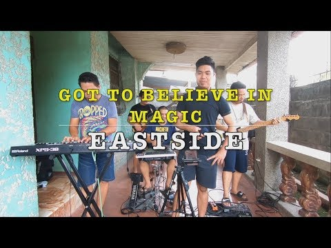 Got To Believe In Magic - Eastside Band Cover
