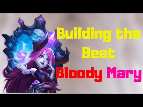 Building The Best Bloody Mary | Castle Clash