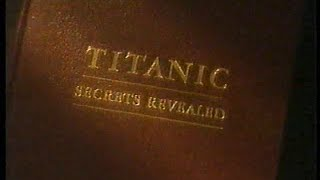 Titanic - Secrets Revealed