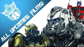 All Upcoming Transformers Films! - Cybertron News