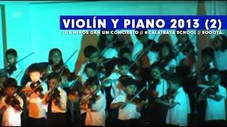 Concierto de Violín y Teclado 2013 // Colegio Calatrava (2)