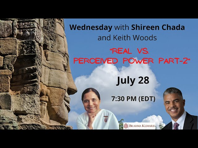 Wednesdays Wisdom Series: Real Power vs Perceived Power (Part2) with Sr. Shireen