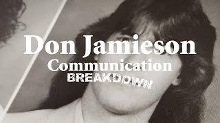 """Don Jamieson """"Communication Breakdown"""" (FULL ALBUM)"""