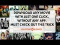 How to find and Download any Bollywood  and Hollywood Movie with just one click