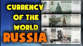 Currency of the world - Russia. Russian ruble. Exchange rates Russia. Russian banknotes