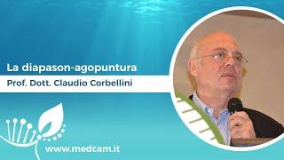La diapason-agopuntura - Prof. Dott. Claudio Corbellini