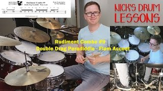 Rudiment Combo #9 - Double Drag Paradiddle/ Flam Accent - Nick's Drum Lessons