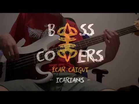 Ícar Caigut - Icarians [Bass Cover]