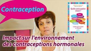 Quelle contraception choisir ? Impact sur l'environnement des contraceptions hormonales
