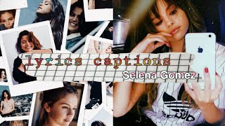 Lyrics captions selena gomez ideas ...
