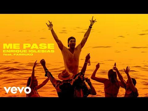 Enrique Iglesias – ME PASÉ