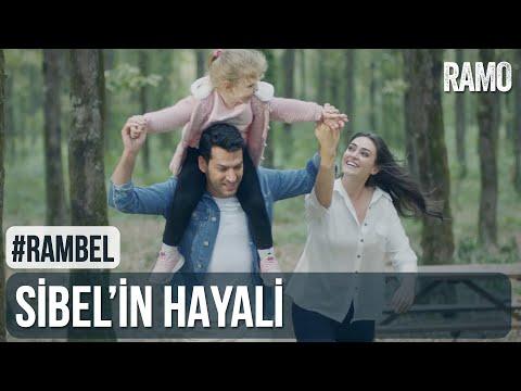 Sibel'in Hayali   #RamBel   Ramo 17.Bölüm