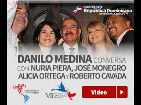 Danilo Medina conversa con Nuria Piera, José Monegro, Alicia Ortega y Roberto Cavada.