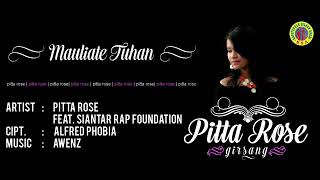 Mauliate Tuhan - Pitta Rose ft SRF