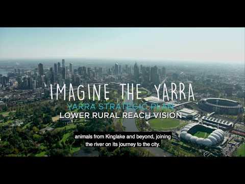 Yarra Strategic Plan - Lower rural Yarra 50-year vision