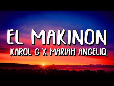 Karol G x Mariah Angeliq – El Makinon (Letra/Lyrics)