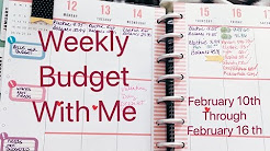 Budget with me! February 10th through 16th