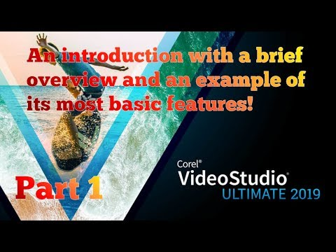 1. Corel VideoStudio 2019: An introduction