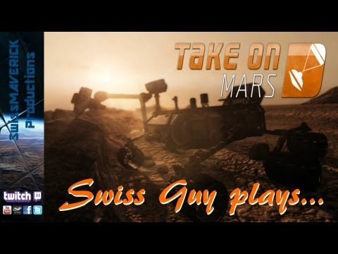 Swiss Guy plays... - Take on Mars [Review]