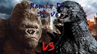 King Kong vs Godzilla Rap Remix Dj Steve (By KeyBlade)