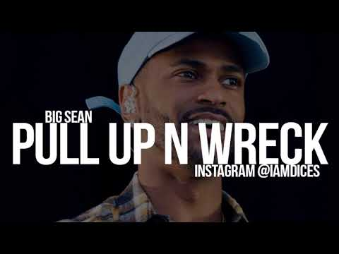 """""""Big Sean """"Pull Up N Wreck"""" Instrumental Prod. by Dices *FREE DL*"""