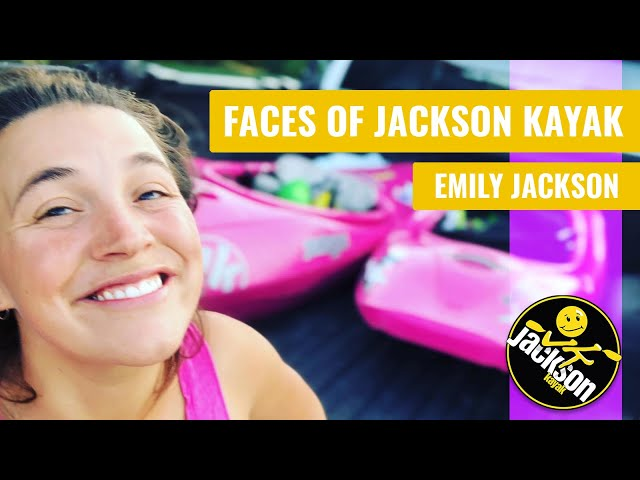 Faces of Jackson Kayak: Emily Jackson - Brand Manager of Jackson Kayak Whitewater