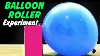 Balloon Roller Experiment
