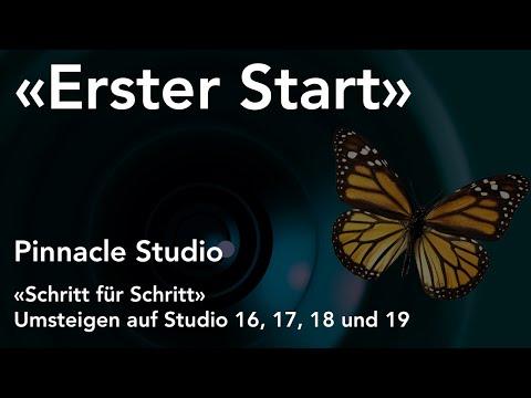 «Erster Start» mit Pinnacle Studio  - Umsteigen auf Studio 16, 17, 18 und 19