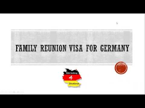 Family Reunion Visa for Germany | How to apply Family Reunion Visa and What are Requirements