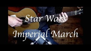 Star Wars - The Imperial March - Fingerstyle Guitar