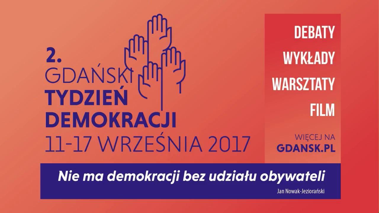 """2017.09.11 Drugi Gdański Tydzień Demokracji. Pierwsza debata """"Dokąd zmierzamy?"""""""