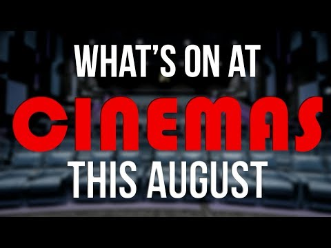 New Movies Out in Theaters: August 2018