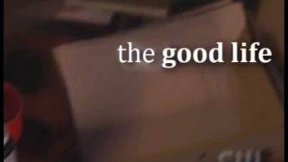 The Good Life-Opening Credits
