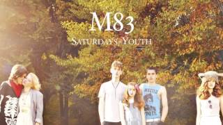 M83 - Too Late (audio)