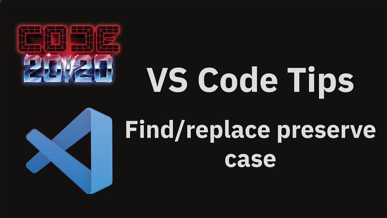 Find/replace preserve case