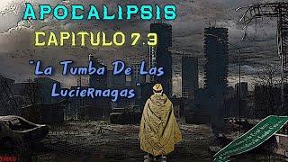 """Primer Libro de Apocalipsis: Capítulo 7.3 """"La Tumba De Las Luciérnagas"""" - Loquendo"""