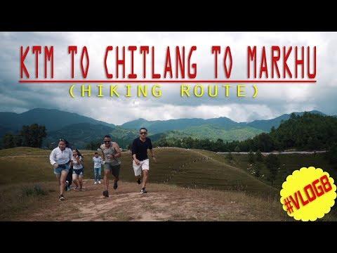 CHITLANG ORGANIC VILLAGE NEPAL   Hiking 2017 (KTM-CHITLANG-MARKHU)    #Vlog8   Sony a6300