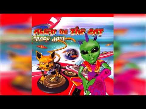 Alien vs The Cat - Space Jam [Full Album] ᴴᴰ