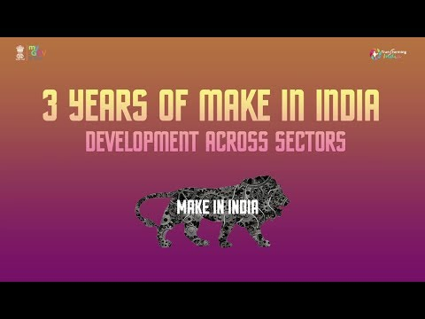 3 Years of Make in India: Development across Sectors