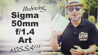 Chegou a 50mm 1.4 Sigma Art !!!