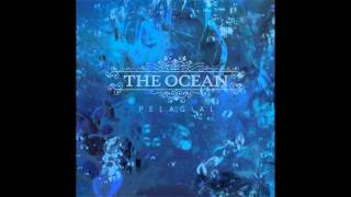 The Ocean - Abyssopelagic II: Signals Of Anxiety