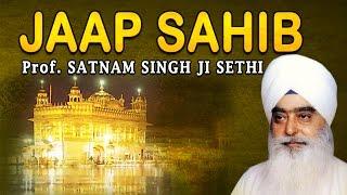 Satnam Singh Sethi - Jaap Sahib - Nitnem