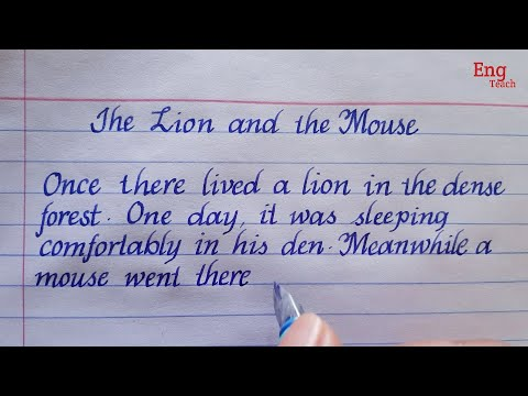 Story: The Lion and the Mouse   Beautiful English handwriting   Story writing   Eng Teach