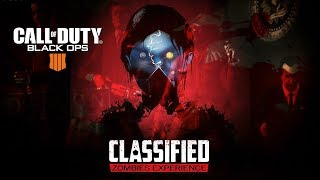 Classified - Rounds 1-72 BO4 Zombies - Call of Duty: Black Ops 4