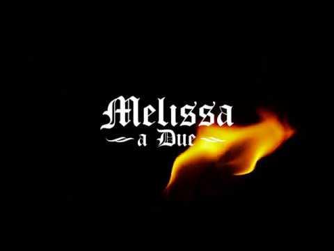 Melissa a Due  APOKALYPTO