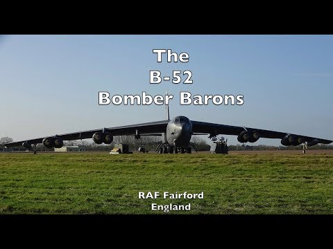 The B-52 Bomber Barons - RAF Fairford