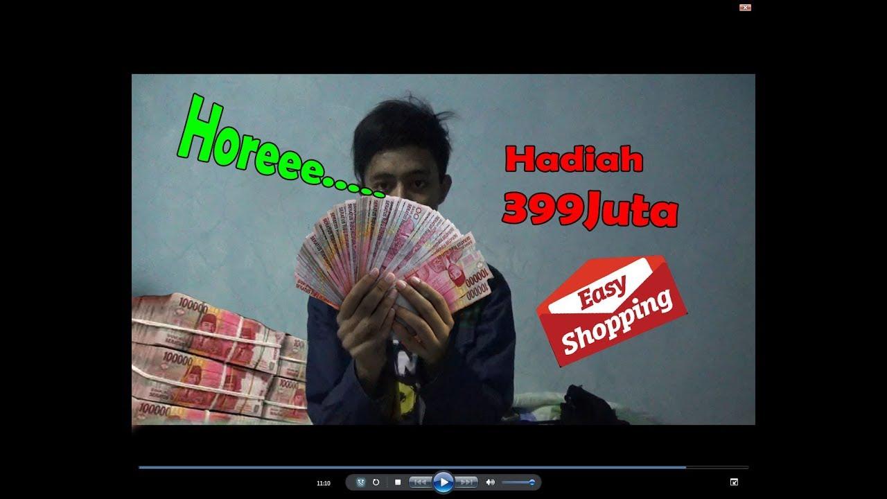 Yeee Dapat Uang 399 Juta Rupiah Dari Easy Shopping Pt Karisma