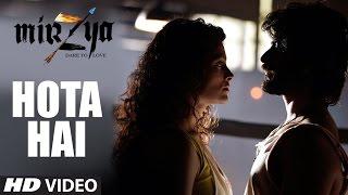 Hota Hai Video Song HD MIRZYA